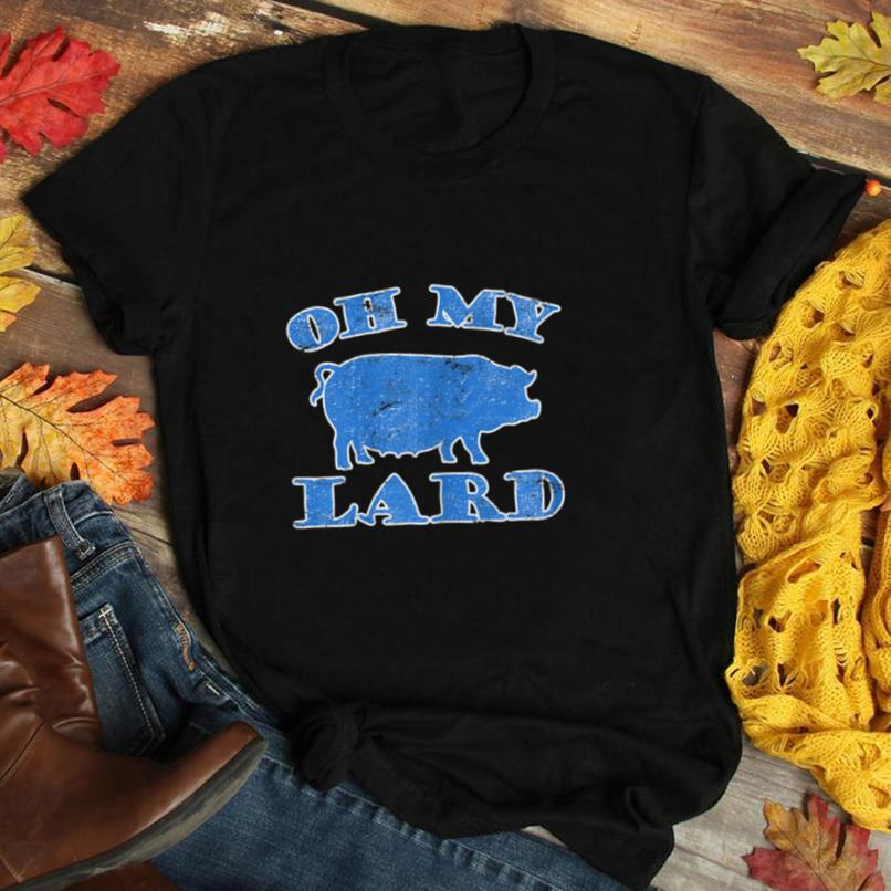 Womens Funny Oh My Lard T Shirt Cool Father's Day Gift