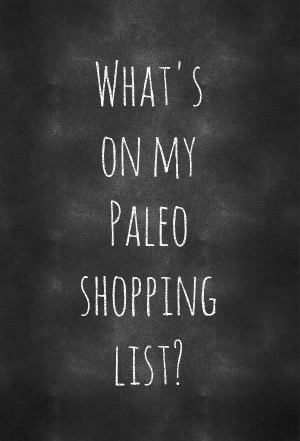 chalkboard-generator-poster-whats-on-my-paleo-shopping-list