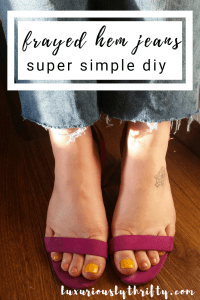 Super Simple DIY Frayed Hem Jeans | Luxuriously Thrifty