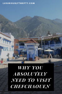 What to do in Chefchaouen, The Blue City | Luxuriously Thrifty