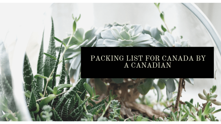 Packing list for Canada by a Canadian   Luxuriously Thrifty