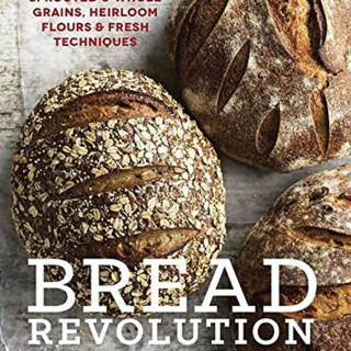 Cookbook Review: Bread Revolution by Peter Reinhart