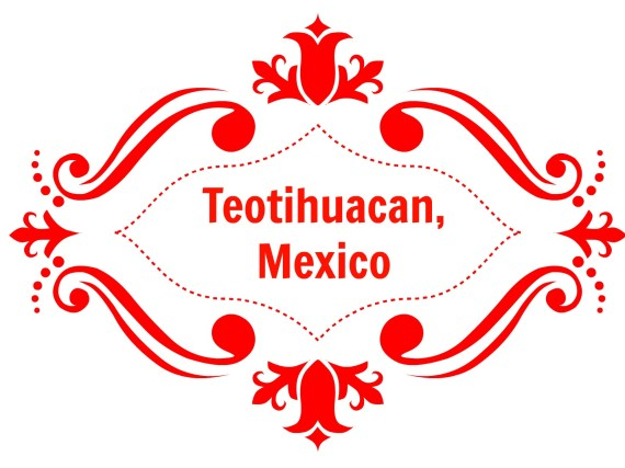 A Flight Attendants Guide to Teotihuacan Mexico