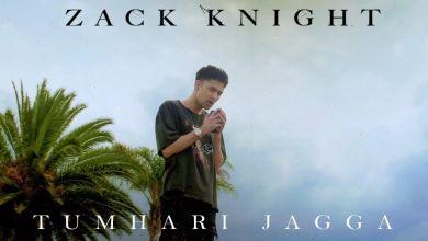 Photo of Tumhari Jagga Main Na Dunga Kisiko Lyrics-Zack Knight
