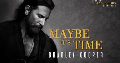 BRADLEY COOPER - MAYBE IT'S TIME LYRICS