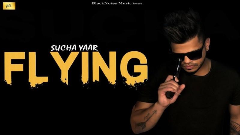 FLYING LYRICS - SUCHA YAAR