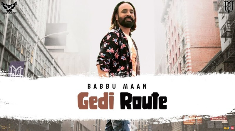 GEDI ROUTE LYRICS - BABBU MAAN