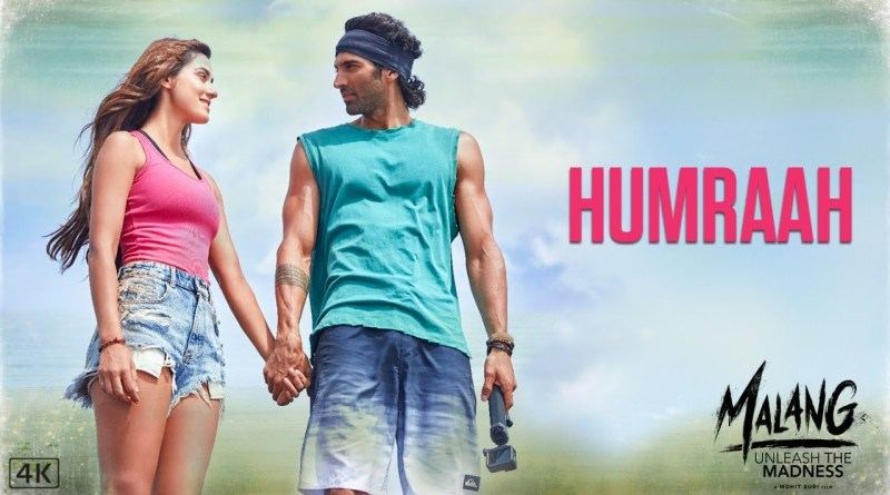 HUMRAAH LYRICS - MALANG - SACHET TANDON