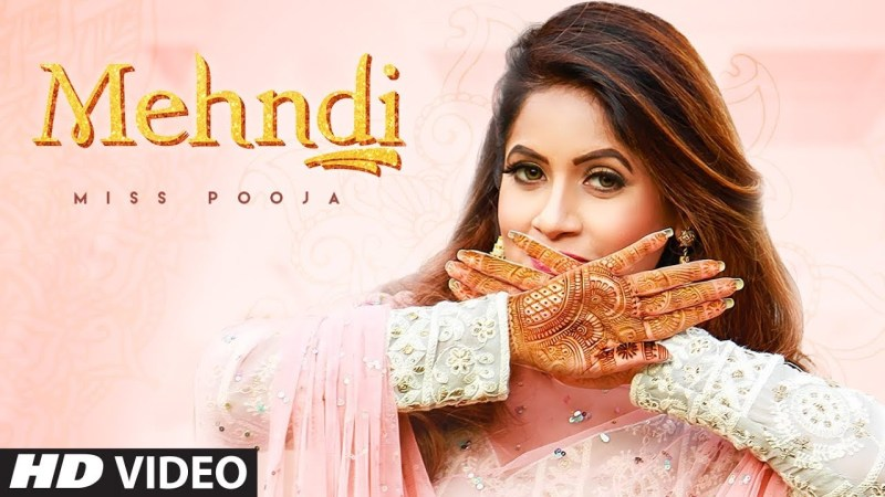 MEHNDI LYRICS - MISS POOJA