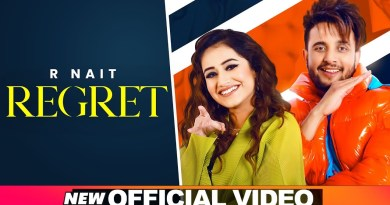 REGRET LYRICS - R NAIT ft. Tanishq Kaur