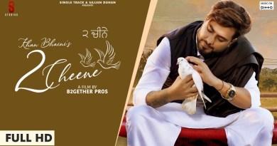 2 CHEENE LYRICS - KHAN BHAINI