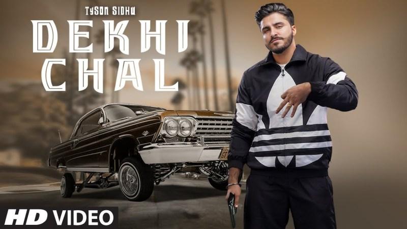 DEKHI CHAL LYRICS - TYSON SIDHU   GURLEZ AKHTAR