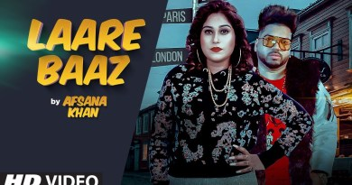LAARE BAAZ LYRICS - AFSANA KHAN