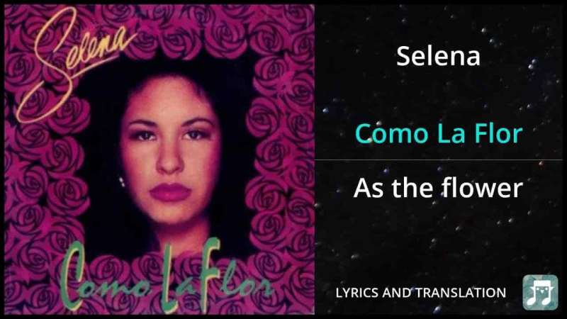 COMO LA FLOR LYRICS | SELENA