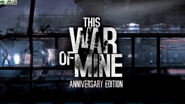 This War of Mine Anniversary Edition Free Download