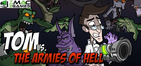 Tom vs. The Armies of Hell download