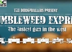 Tumbleweed Express game