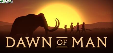 Dawn of Man download
