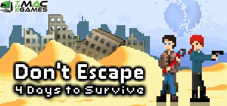Don't Escape 4 Days to Survive free mac