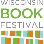 World Wide Read: The Wisconsin Book Festival