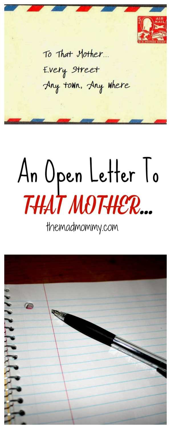 To mom that feels the guilt. To any mom that feels alone. An Open Letter To That Mother...