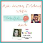 Ask Away Friday with Coily Locks!