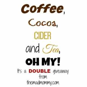 Coffee, Cocoa, Cider and Tea, OH MY!