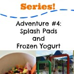 Summer Adventure Series: Splash Pads and Frozen Yogurt!