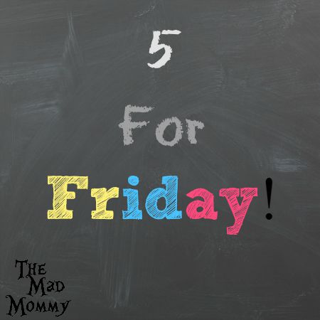 Here's what I am sharing for 5 For Friday!