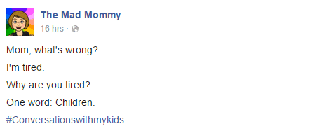 This conversation pretty much sums up parenting for me lately.