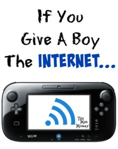 If You Give A Boy The Internet…