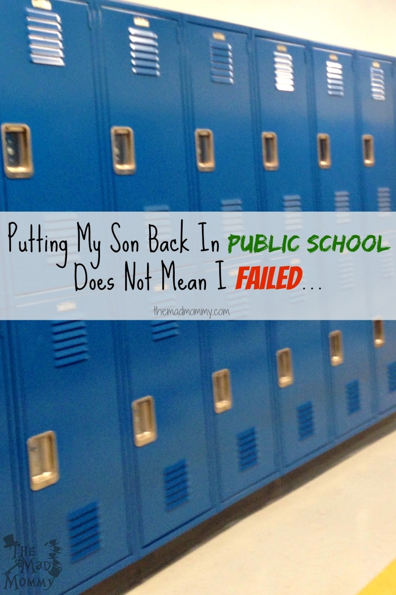 Putting my son, with higher functioning autism, back in public school, after homeschooling, doesn't mean that I failed. It means that I have given him all the I can and it is time for me to get some help.