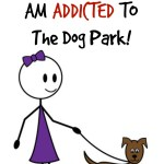 Why I Am Addicted To The Dog Park…