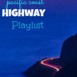 My Pacific Coast Highway Playlist!