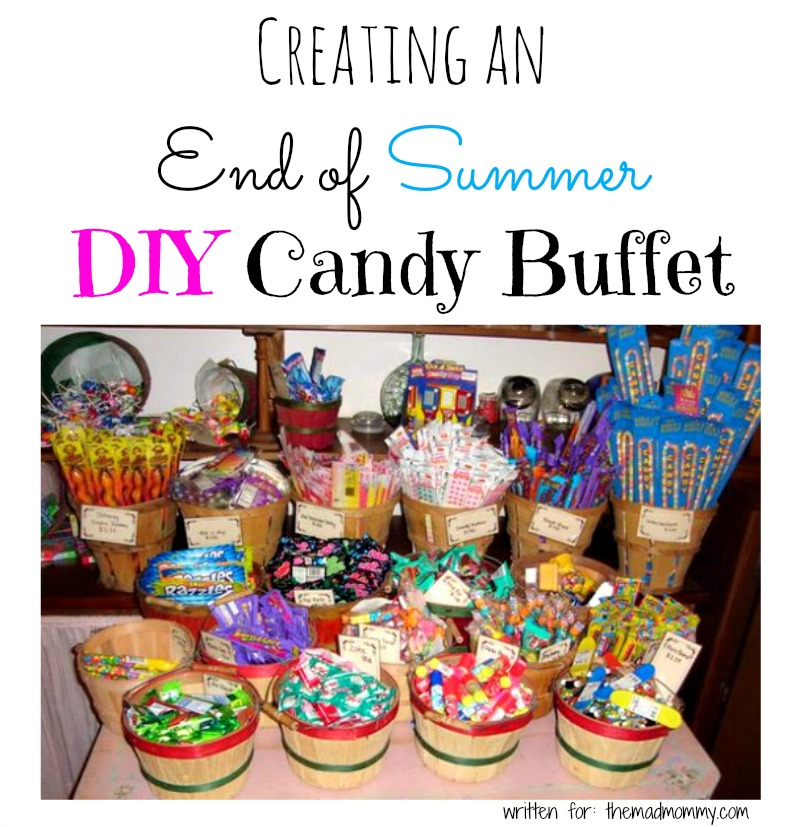 Here are some great tips and suggestions for creating your own end of summer DIY Candy Buffet!