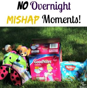 No Overnight Mishap Moments!