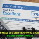 6 Ways You Didn't Know You Could Build Your Credit