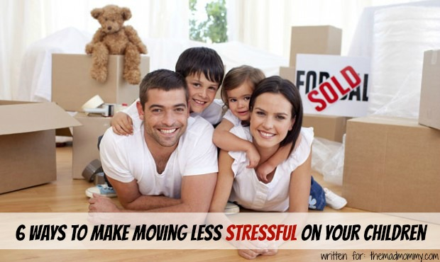 6 Ways to Make Moving Less Stressful on Your Children