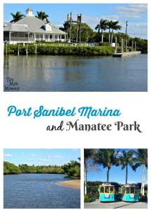 Visiting The Port Sanibel Marina and Manatee Park