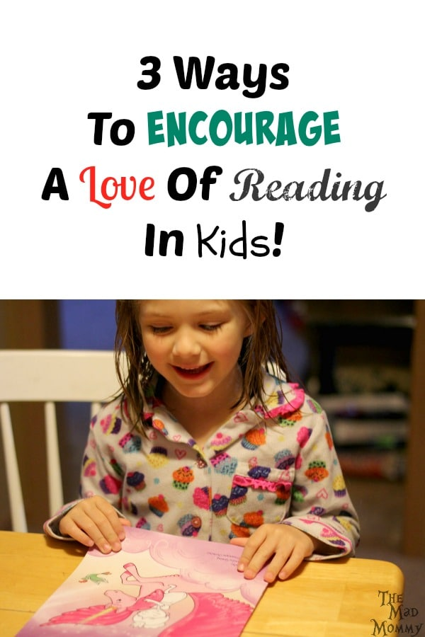 My kids liked being read to, but they didn't like to read, so I knew I had to do something to get them interested in reading! Here are 3 ways to encourage a love of reading in kids. It worked for mine, it might help with yours too!