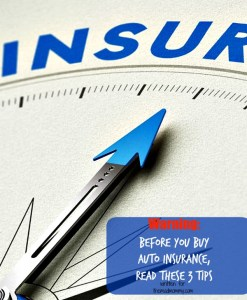Warning: Before You Buy Auto Insurance
