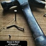House in Need of Repairs? Here are 4 Tips to Help You DIY Them