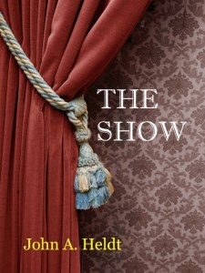 The Show by John Heldt