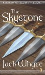 The Skystone by Jack Whyte