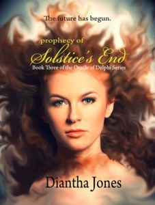Prophecy of Solstice's End by Diantha Jones