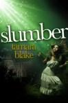 Slumber by Tamara Blake