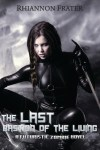 The Last Bastion of the Living by Rhiannon Frater