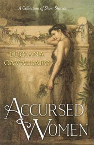 Accursed Women by Luciana Cavallaro