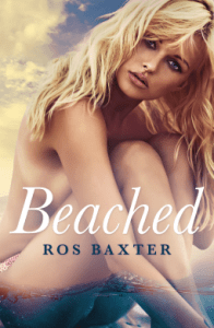 Beached by Ros Baxter