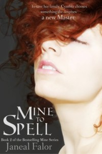 Mine to Spell by Janeal Falor